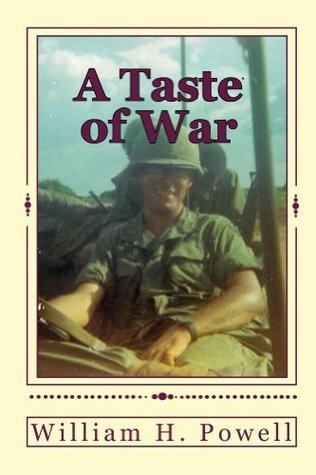 A Taste of War  by  William H. Powell