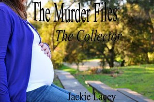 The Collector  by  Jackie Lacey