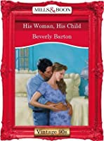 His Woman, His Child (Mills & Boon Vintage Desire)