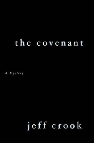 The Covenant: A Mystery  by  Jeff Crook
