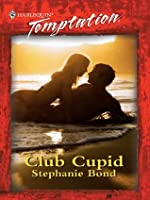 Club Cupid (Harlequin Temptation, #718)