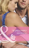 To Save a Family (Mills & Boon Cherish) (Atlanta Heroes - Book 3)