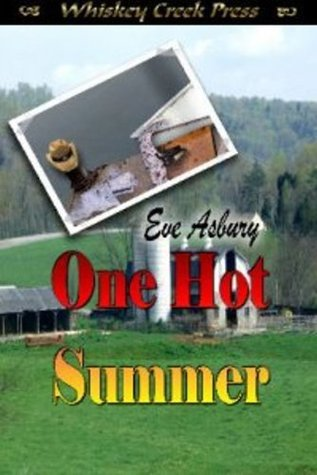 One Hot Summer [One Hot Summer Series Book 1]  by  Eve Asbury