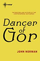 Dancer of Gor: Gor: Book Twenty Two