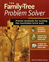 Family Tree Problem Solver: Proven Methods for Scaling the Inevitable Brick Wall