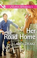 Her Road Home (Mills & Boon Superromance)
