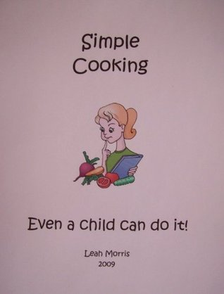 Simple Cooking Leah Morris