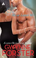 Love Me or Leave Me (The Harringtons - Book 3)