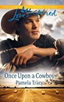 Once Upon a Cowboy (Mills & Boon Love Inspired)