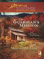 The Guardian's Mission (Mills & Boon Love Inspired Suspense) (The Sinclair Brothers - Book 1)