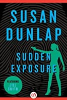 Sudden Exposure (The Jill Smith Mysteries, 9)