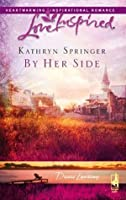 By Her Side (Mills & Boon Love Inspired) (Davis Landing - Book 2)