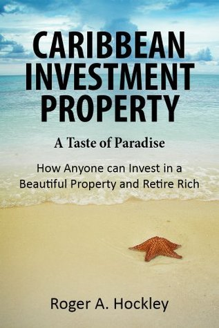 Caribbean Investment Property Roger A. Hockley