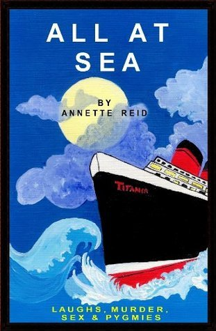 All At Sea  by  Annette Reid