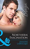 Northern Fascination (Alaskan Heat - Book 4)