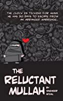 The Reluctant Mullah