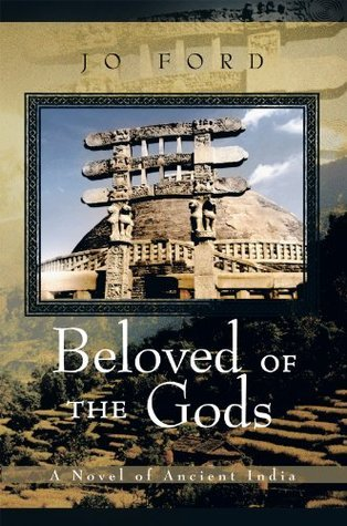 Beloved of the Gods:A Novel of Ancient India Jo Ford
