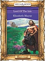 Lord Of The Isle (Mills & Boon Vintage 90s Historical)
