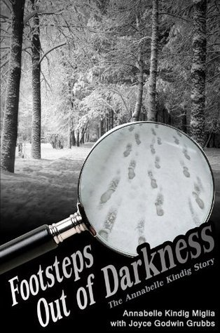 Footsteps Out Of Darkness Annabelle Kindig Miglia