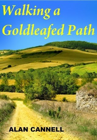 Walking a Goldleafed Path  by  Alan Cannell