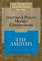 My People's Prayer Book, Vol. 2: Traditional Prayers, Modern Commentaries--The Amidah