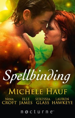Spellbinding: This Soul Magic / The Darkness / The Witchs Seduction / Seducing the Jackal / Some Like It Wicked  by  Michele Hauf