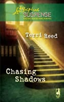 Chasing Shadows (Mills & Boon Love Inspired Suspense)