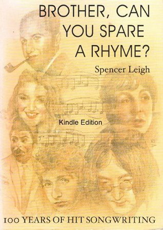 Brother Can You Spare A Rhyme  by  Spencer Leigh