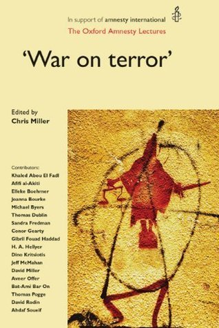 War on Terror: The Oxford Amnesty Lectures Chris Miller