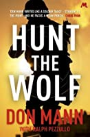 Hunt the Wolf (Seal Team Six 1)
