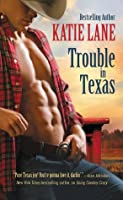 Trouble in Texas (Deep in the Heart of Texas)