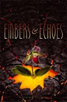 Embers & Echoes (Wildefire)