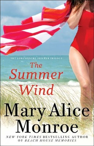 The Summer Wind Mary Alice Monroe