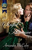 A Sinful Alliance (Mills & Boon Historical) (Super Historical Romance)