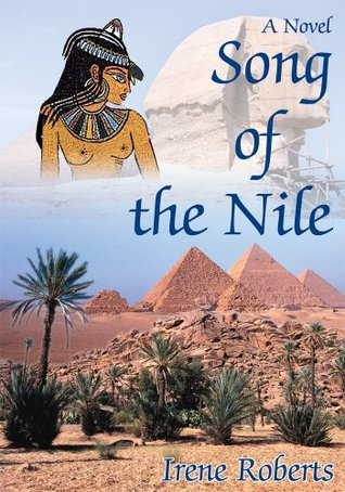 Song of the Nile  by  Irene Roberts