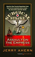 Assault on the Empress (Surgical Strike, #2)