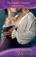 The Brigadier's Daughter (Mills & Boon Historical)