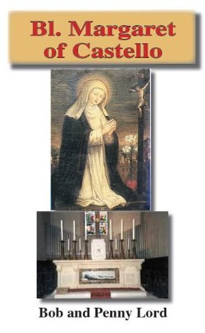 Blessed Margaret of Castello (Holy Innocence)  by  Bob and Penny Lord