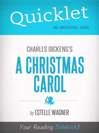 Quicklet On Charles Dickens A Christmas Carol  by  Estelle Wagner