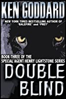 Double Blind (Special Agent Henry Lightstone Series)