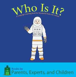 Where Is It?: A Language Learning Book for Wonderful Kids with Autism Pec Books