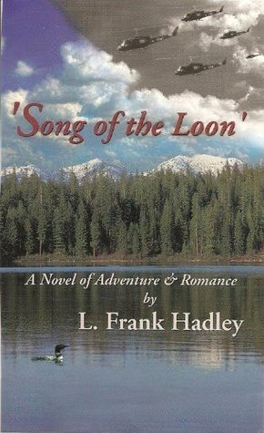 Song of the Loon  by  L.F. Hadley