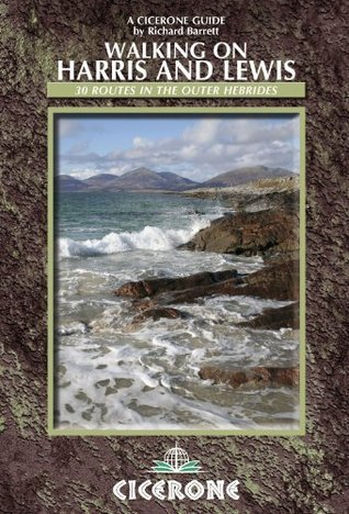 Walking on Harris and Lewis: 30 Routes in the Outer Hebrides  by  Richard Barrett