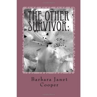 The Other Survivor: Head Injury from a Wifes Perspective  by  Barbara Janet Cooper