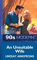 An Unsuitable Wife (Mills & Boon Vintage 90s Modern)