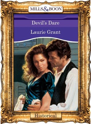 Devils Dare (Mills & Boon Vintage 90s Historical)  by  Laurie Grant