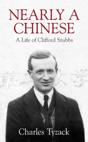 Nearly A Chinese  by  Charles Tyzack