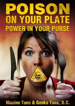 Poison on Your Plate: Power in Your Purse Maxine Tano
