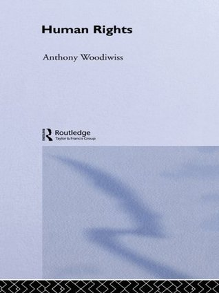 Human Rights Anthony Woodiwiss