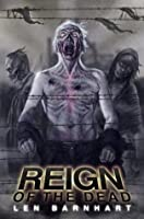 Reign of the Dead (Zombie Survival Series #1)